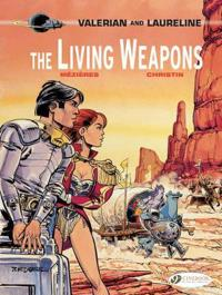 The Living Weapons