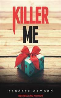 Killer Me: A Gripping, Psychological Thriller!