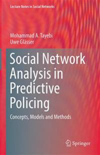 Social Network Analysis in Predictive Policing
