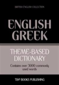 Theme-Based Dictionary: British English-Greek - 3000 words