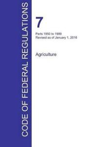 Cfr 7, Parts 1950 to 1999, Agriculture, January 01, 2016 (Volume 14 of 15)