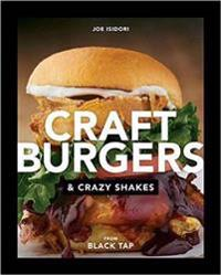 Craft Burgers and Crazy Shakes by Black Tap