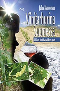 Viinitarhurina Suomessa