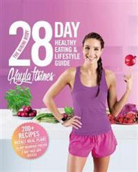 The Bikini Body 28-Day Healthy EatingLifestyle Guide