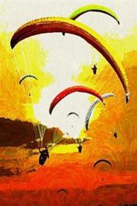 Paraglide Sunset: Paragliding Journal/Notebook