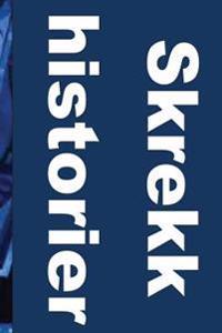 Skrekk Historier: 50 Horror Stories(norwegian Edition)
