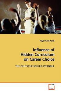 Influence of Hidden Curriculum on Career Choice