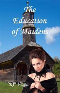 The Education of Maidens