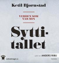 Verden som var min; Syttitallet - Ketil Bjørnstad | Ridgeroadrun.org