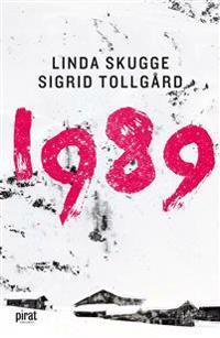 1989 : leva eller överleva