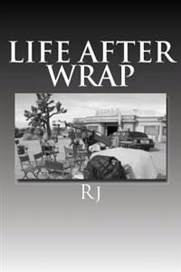 Life After Wrap