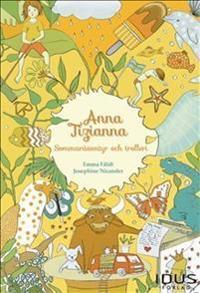 Anna Tizianna Sommaräventyr och trolleri