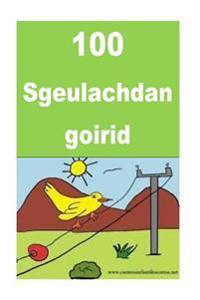 100 Sgeulachdan Goirid: Interesting Stories for Children(scottish Gaelic)