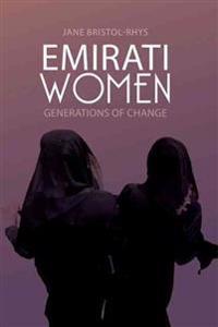 Emirati Women: Generations of Change