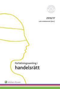 Författningssamling i handelsrätt : 2016/17