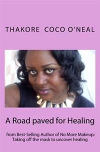 A Road Paved for Healing
