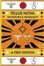 Tellus Nova: Apotheosis & Tranquility