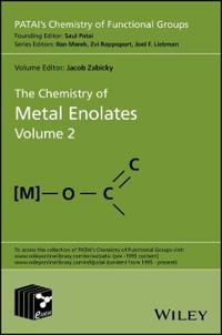 The Chemistry of Metal Enolates