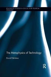 The Metaphysics of Technology