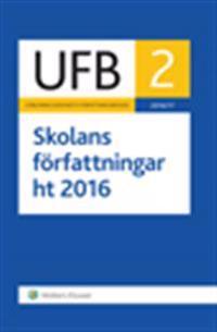 UFB 2 ht Skolans författningar 2016/17