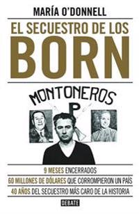 El Secuestro de Los Born / The Born Kidnapping