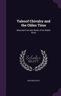 Talesof Chivalry and the Olden Time