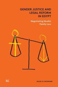 Gender Justice and Legal Reform in Egypt