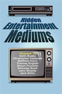 Hidden Entertainment Mediums