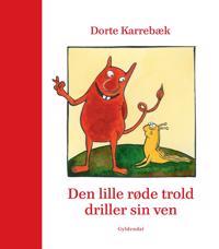 Den lille røde trold driller sin ven
