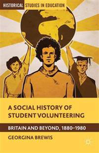 A Social History of Student Volunteering