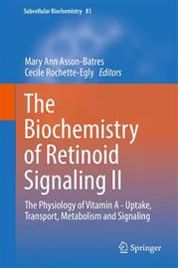 The Biochemistry of Retinoid Signaling II