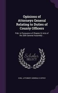 Opinions of Attorneys General Relating to Duties of County Officers