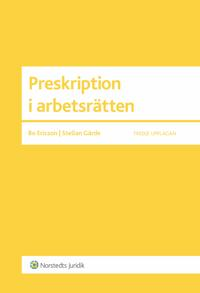 Preskription i arbetsrätten : en vägledning för praktiker
