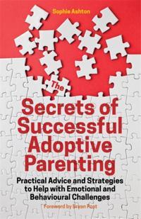 Secrets of Successful Adoptive Parenting