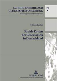 Soziale Kosten Des Gluecksspiels in Deutschland