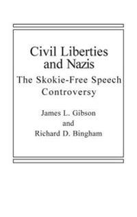 Civil Liberties and Nazis: The Skokie Free-Speech Controversy