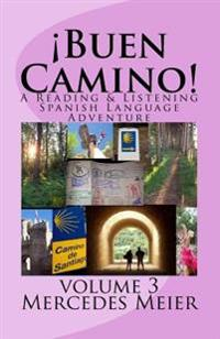Buen Camino!: A Reading & Listening Spanish Language Adventure