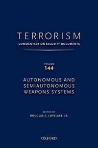 TERRORISM: COMMENTARY ON SECURITY DOCUMENTS VOLUME 144