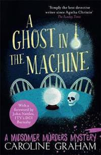 Ghost in the machine - a midsomer murders mystery 7
