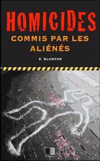 Homicides Commis Par Les Alienes