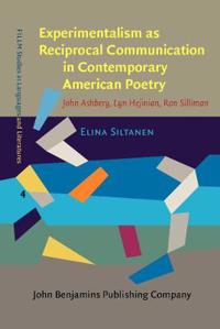 Experimentalism As Reciprocal Communication in Contemporary American Poetry