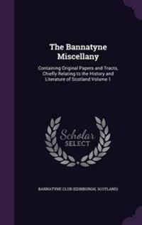 The Bannatyne Miscellany
