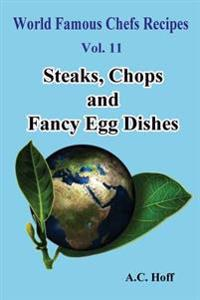 Steaks, Chops and Fancy Egg Dishes