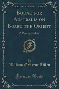 Bound for Australia on Board the Orient