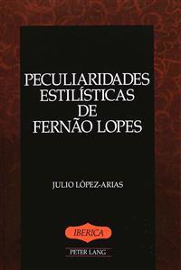 Peculiaridades Estilisticas De Fernao Lopes