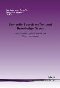 Semantic Search on Text and Knowledge Bases