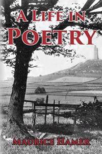 A Life in Poetry