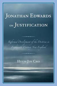 Jonathan Edwards on Justification