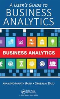 User's Guide to Business Analytics