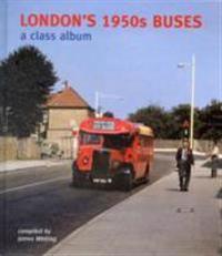 Londons 1950s buses - a class album